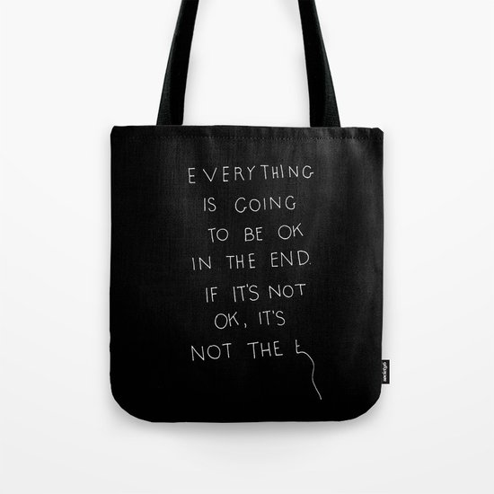 It Is OK Tote Bag
