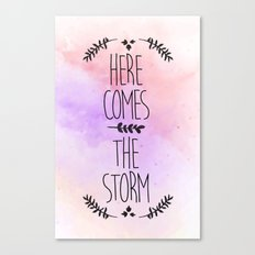 Here comes the Storm Canvas Print