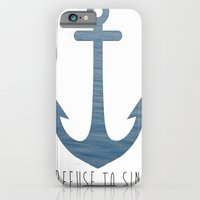 I Refuse to sink. iPhone 6 Slim Case