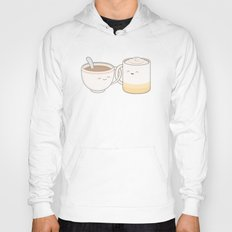 coffee, tea.. everything is fine by me! Hoody