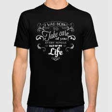 I was born to take care of you Mens Fitted Tee SMALL Black