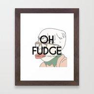 OH FUDGE Framed Art Print