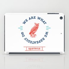 Aristotle - We are what we repeatedly do. Greek iPad Case