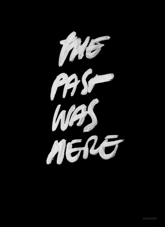 The Past Was Here Art Print