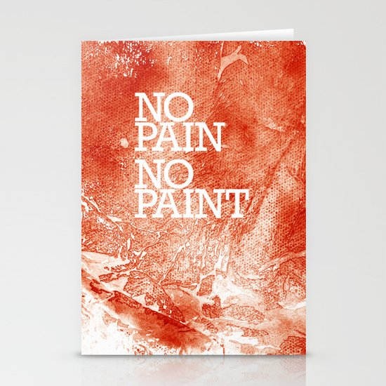 No Pain, No paint Stationery Card