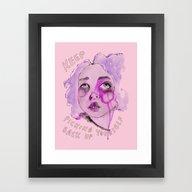 Keep Picking Yourself Ba… Framed Art Print