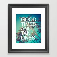 Framed Art Print featuring Good Times by Text Guy
