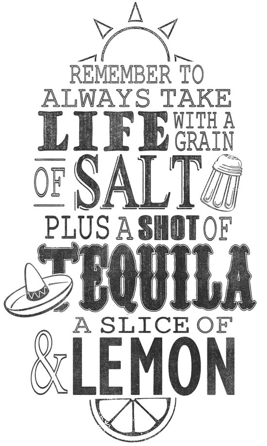 Life is like a bottle of Tequila... Art Print