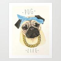 Pug Life - Pug Dog Art Print