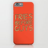 Fries Before Guys iPhone 6 Slim Case