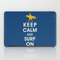 Keep Calm And Surf On (S… iPad Case