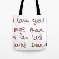I Love You More Than A F… Tote Bag