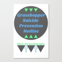 Grasshopper Suicide Prevention  Canvas Print