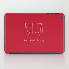 Don't forget to play - red iPad Case