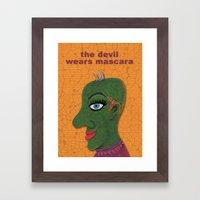 The Devil Wears Mascara Framed Art Print