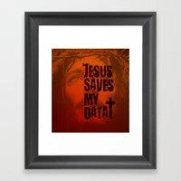 Jesus saves my data Framed Art Print