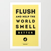 Flush And Make The World… Art Print