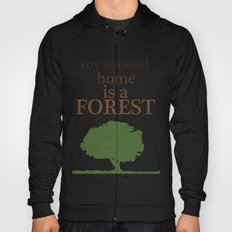 My Second Home is a Forest Hoody
