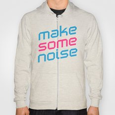 Make Some Noise Music Quote Hoody