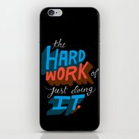 The Hard Work Of Just Do… iPhone & iPod Skin