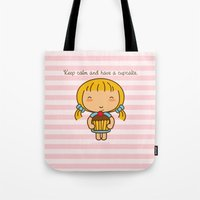 Keep Calm And Have A Cup… Tote Bag