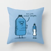 Water Weight Throw Pillow