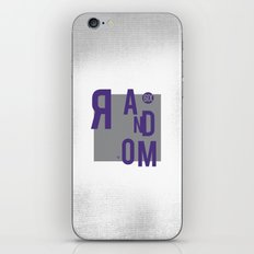 R AN D OM NE S S iPhone & iPod Skin