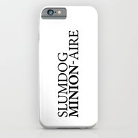 iPhone & iPod Case featuring SLUMDOG MINION-AIRE by fontlic