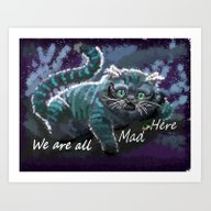 We Are Mad Here  Art Print
