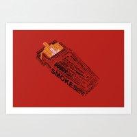 Cigarette? Art Print