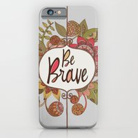iPhone & iPod Case featuring Be Brave by Valentina Harper