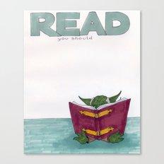 Read you should Canvas Print