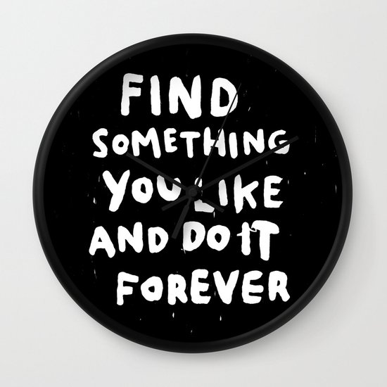 Find Something you like Wall Clock