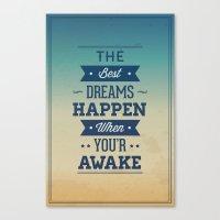 The Best Dreams Happen W… Canvas Print