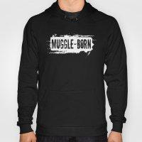 Muggle - Born Hoody