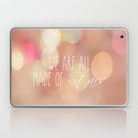 We are all made of stars Laptop & iPad Skin