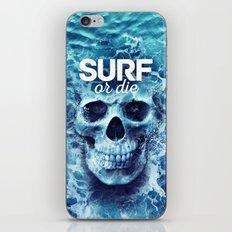 Surf Or Die, Surfing iPhone & iPod Skin