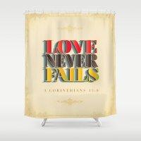 Love Never Fails! Shower Curtain