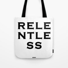 RELENTLESS Tote Bag