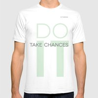 Do It- Take Chances Mens Fitted Tee White SMALL
