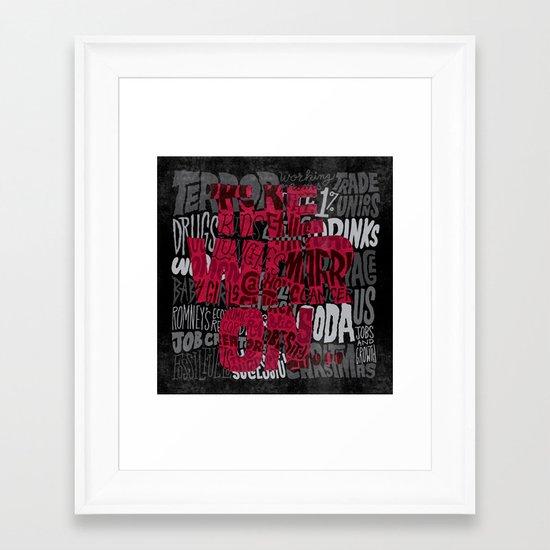 The War On... Framed Art Print
