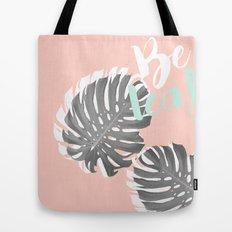 BE LEAF Tote Bag