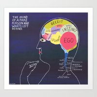 THE MIND OF A FAKE PERSON AND WHATS LEFT BEHIND Art Print