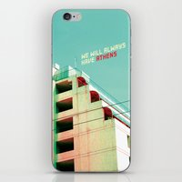 We Will Always Have Athe… iPhone & iPod Skin