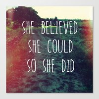 She Believed... Canvas Print