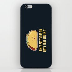 Every Day is Taco Day iPhone & iPod Skin