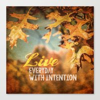 Live Everyday with Intention Canvas Print