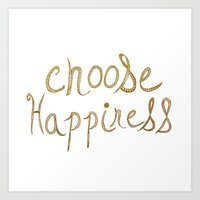 Choose Happiness Gold Edition Art Print