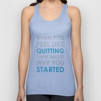 When you feel like quitting - Motivational print Unisex Tank Top