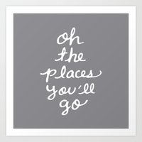 Places You'll Go Art Print